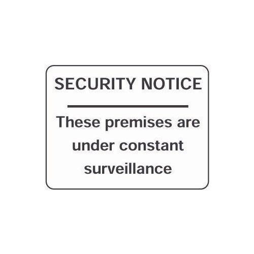 Security notice - these premises are under constant surveillance